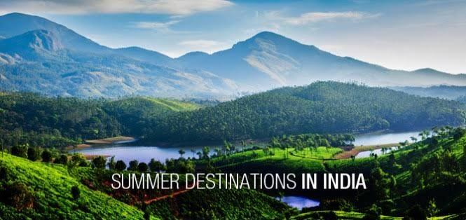 Summer destinations in india