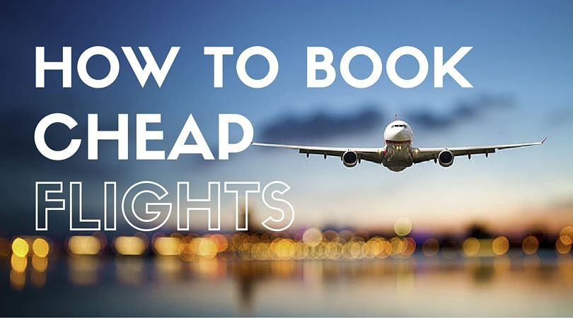 Learn how to book cheap flights